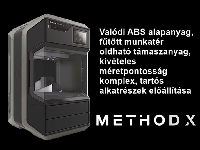 Valódi ABS alapanyag, oldható támaszanyag, kivételes méretpontosság - METHOD X 3D nypmtató