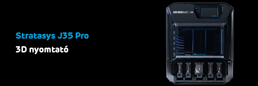 Stratasys J35 Pro 3D nyomtató