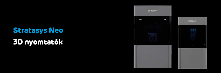 Stratasys Neo 3D nyomtatók